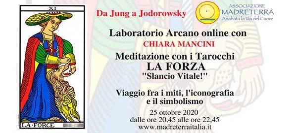 Laboratorio arcano online da jung a Jodorowsky 'la Forza' con Chiara Mancini 25 ottobre 2020